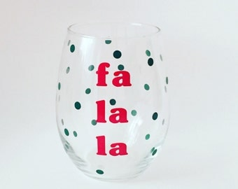 Fa La La Stemless Wine Glass. Christmas Wine Glass. Festive Wine Glass