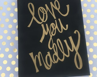 love you madly sign, canvas sign, wedding sign, love you madly canvas