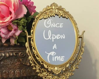 Once upon a time mirror sign/Disney wedding sign/Ornate party mirror sign