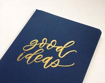 Good Ideas // Moleskine Journal