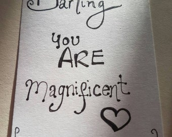 Darling you are magnificent aceo/ quote card. Original.