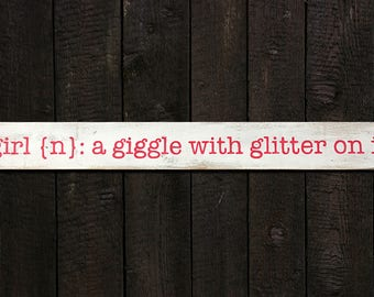 Hand-painted wooden pallet sign, Girl {n}: a giggle with glitter on it
