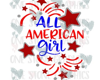 All american Girl svg,all american,fourth of july svg,fourth of july,4th of july svg,independence day svg,fireworks svg,stars svg,patriotic