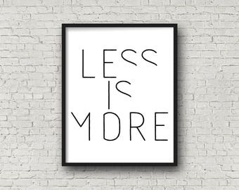 Less Is More, Minimalist Print, Wall Art, Printable Quote, Instant Download, Scandinavian Print, Modern Office Decor, Architecture Poster