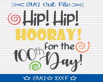 100 Days of School SVG File / SVG Cut File for Silhouette / 100 Days Smarter / 100 Days Brighter / First 100 Days svg