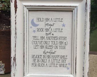 Hold him a little longer,FREE SHIPPING,Batism gift,baby boy quote,nursery sign,Framed sign saying,Nursery room,Baby shower gift,Canvas Quote