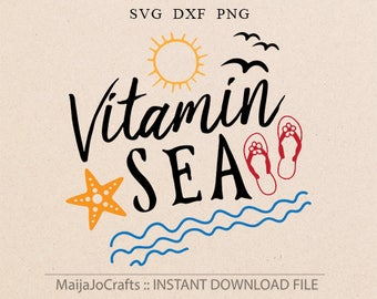 Summer SVG Beach svg Sea svg Summer designs svg Star fish svg Vitamin sea svg files for Cricut Files for Silhouette files instant download