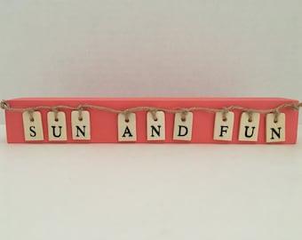 Sun and Fun Wooden Block Sign