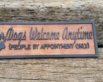 Dogs welcome sign, people by appointment only, appointment only sign, veterinary sign, dog sign