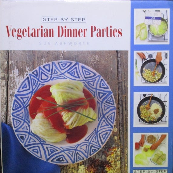 Vegetarian dinner parties (Step-by-step)