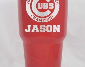 30 oz powder coated Chicago Cubs World Series Champions Yeti or RTIC  GIFT