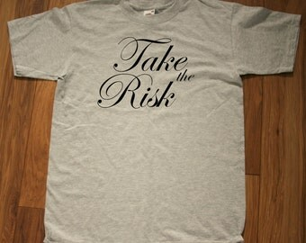 """T-shirt with """"Take the risk""""  logo"""