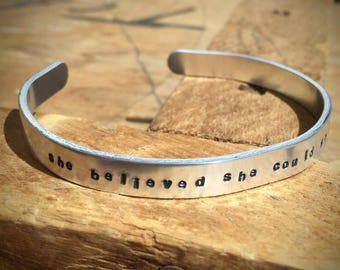 she believed she could so she did 1/4 Inch Cuff Bracelet