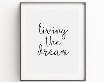 Livin The Dream Quotes