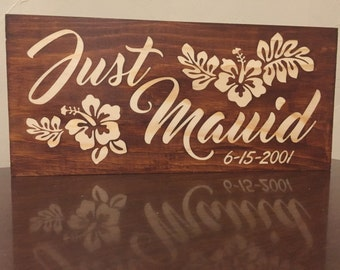 Just Mauid  ( personalized ) wedding sign
