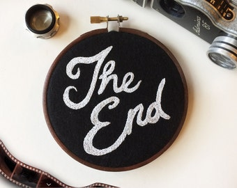 "The End Typography 4"" Embroidery Hoop Wall Hanging Cinema Film"