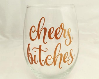Fun  wine glass great for a gift, girls weekend or yourself!