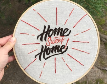 Home Sweet Home hand-made embroidery
