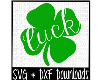 Clover SVG * Four Leaf Clover * Luck * St Patrick's Cut File - SVG & DXF Files - Silhouette Cameo, Cricut