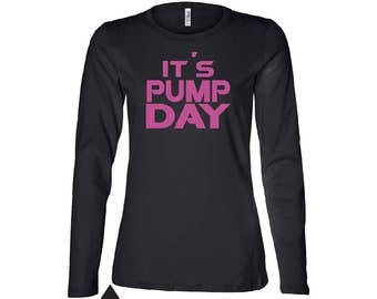 It's Pump Day Women's Relaxed Long Sleeve Jersey Tee