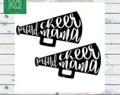 2 Proud Cheer Mama svgs   Cheer Mom svg   Cheer Megaphone svg   Cutting File for Cricut, Silhouette and Other Die Cut Machines