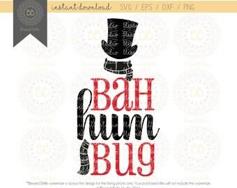 Bah Humbug SVG, Bah Hum Bug SVG, Scrooge SVG, Christmas svg, svg, eps, dxf, png file, Silhouette, Cricut