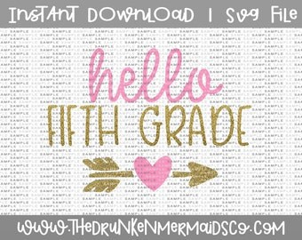 5th Grade SVG, Hello Fifth Grade, First Day of Fifth Grade, Fifth Grade, Cut Files For Silhouette Cameo, Cricut, Svg Download, Svg
