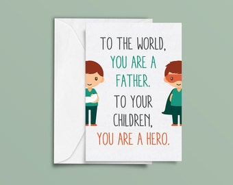 Fathers Day Card, Thank you card, Hero Card, Congratulations Card