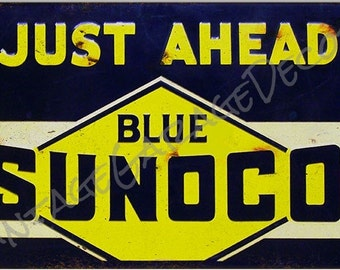 "Reproduction "" Stop - Just Ahead - For Blue Sunoco "" Metal Sign (Rusted)"
