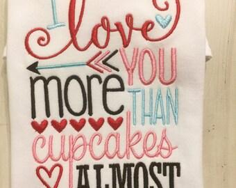 Valentine Shirt for girls // I Love You More Than Cupcakes // Valentine Onesie // Valentine Bodysuit // Valentine Party Shirt