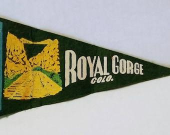 Royal Gorge, Colorado - Vintage Pennant