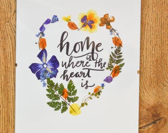 """Handmade pressed wild flower art quote poster """"Home is where the heart is"""""""