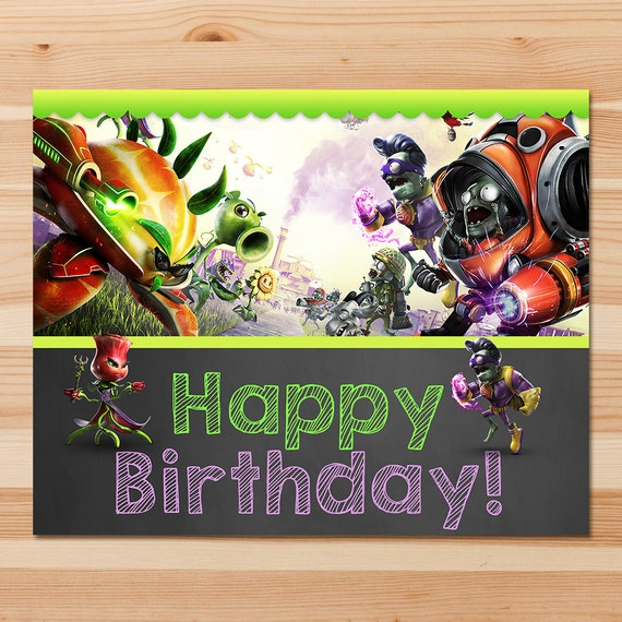 Plants Vs Zombies Garden Warfare Happy Birthday Sign Green