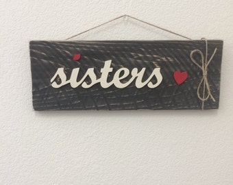Sister's Wood Sign, Sister's Wooden Sign