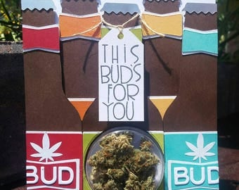 This Bud's For You - Thank You Cannabis Greeting Card