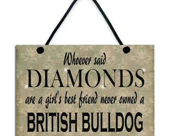 Whoever Said Diamonds Are A Girl's Best Friend Never Owned A British Bulldog 542