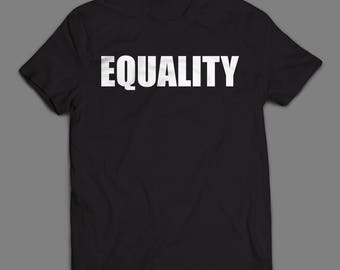 EQUALITY T-shirt (S-XXL) Mens/Womens Sizes  ++ Includes a free RESIST button! ++