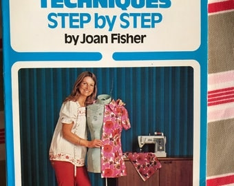 Sewing and Dressmaking Techniques by Joan Fisher 1970s