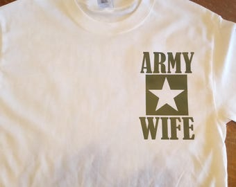Army Wife t-shirt with last name on the back