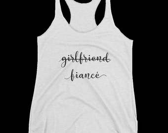 Girlfriend to Fiance racerback tank - engaged - wedding - bachelorette - bridal party - wifey - future Mrs.