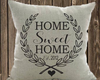 Home sweet Home Pillow Case
