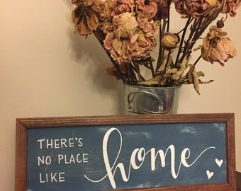 There Is No Place Like Home | Framed Sign