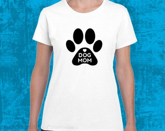 White Dog Mom Shirt - MISSY CUT - 100% Cotton - Dog Lover Rescue Ladies Foster Girls Puppy Paws Four Legged Best Friend Fur Baby Mommy Woman