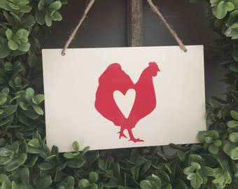 Chicken Sign - Chicken Coop Sign - Chicken Heart - Vintage Chicken Sign