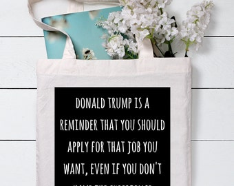 Donald Trump Bag, Funny Tote Bag, Tote Bag, Grocery Tote Bag, Shopping Bag, Gift for her, Cotton Tote Bag, Canvas Tote bag, Tote