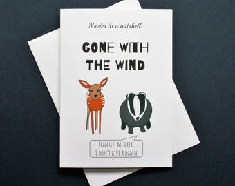 Gone with the Wind card, funny Gone with the Wind card, Frankly My Dear, Gone with the Wind Movie, Gone with the Wind film