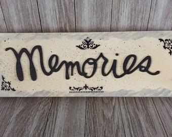 Memories Wood Sign