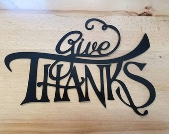 Give Thanks metal wall art plasma cut decor thanksgiving