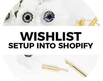 Shopify Wishlist Setup & Integration