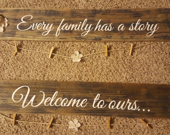 Every Family Has a Story picture sign